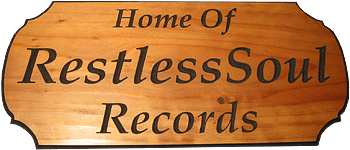 Welcome to RestlessSoul Records